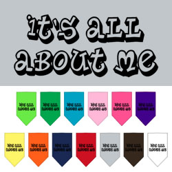 It's All About Me Screen Print Bandana