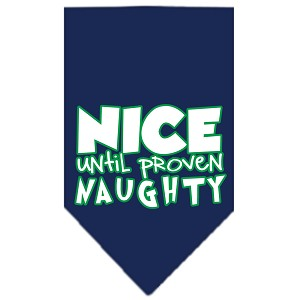Nice until proven Naughty Screen Print Pet Bandana Navy Size Small
