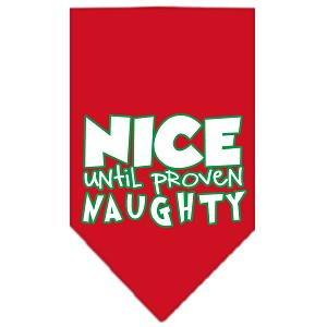 Nice until proven Naughty Screen Print Pet Bandana Red Size Small