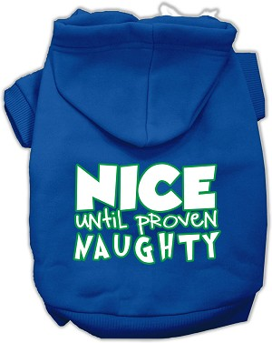 Nice until proven Naughty Screen Print Pet Hoodie Blue Lg (14)