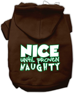 Nice until proven Naughty Screen Print Pet Hoodie Brown XXXL (20)