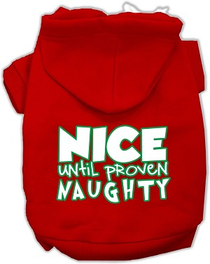 Nice until proven Naughty Screen Print Pet Hoodie Red XXXL (20)