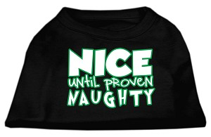 Nice until proven Naughty Screen Print Pet Shirt Black Sm (10)
