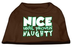 Nice until proven Naughty Screen Print Pet Shirt Brown Med (12)