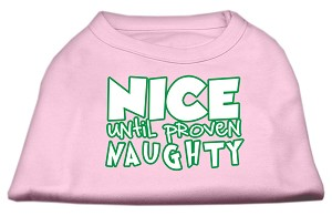 Nice until proven Naughty Screen Print Pet Shirt Light Pink XS (8)