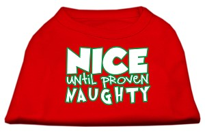Nice until proven Naughty Screen Print Pet Shirt Red XS (8)