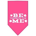 Be Thankful for Me Screen Print Bandana Bright Pink Small