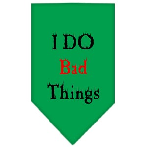 I Do Bad Things Screen Print Bandana Emerald Green Small