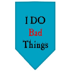 I Do Bad Things Screen Print Bandana Turquoise Large
