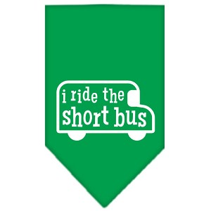 I ride the short bus Screen Print Bandana Emerald Green Large