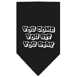 You Come, You Sit, You Stay Screen Print Bandana Black Small