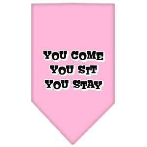 You Come, You Sit, You Stay Screen Print Bandana Light Pink Large