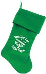 Spoiled for 8 Days Screen Print 18 inch Velvet Christmas Stocking Green