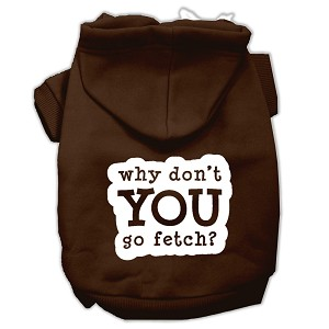 You Go Fetch Screen Print Pet Hoodies Brown Size Sm (10)
