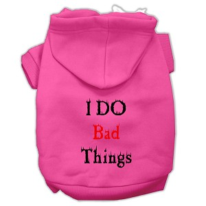 I Do Bad Things Screen Print Pet Hoodies Bright Pink Size L (14)
