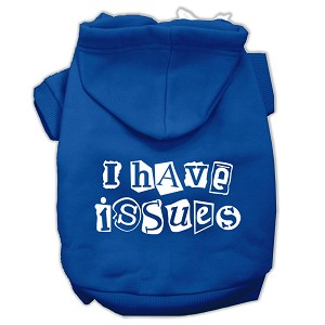 I Have Issues Screen Printed Dog Pet Hoodies Blue Size XS (8)