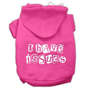 I Have Issues Screen Printed Dog Pet Hoodies Bright Pink Size XL (16)