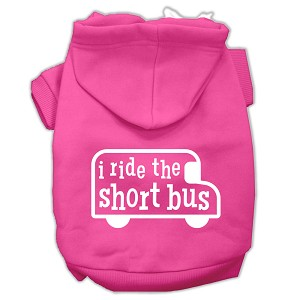 I ride the short bus Screen Print Pet Hoodies Bright Pink Size S (10)