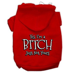 Yes Im a Bitch Just not Yours Screen Print Pet Hoodies Red Size XL (16)