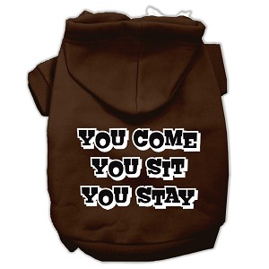 You Come, You Sit, You Stay Screen Print Pet Hoodies Brown Size XXXL(20)
