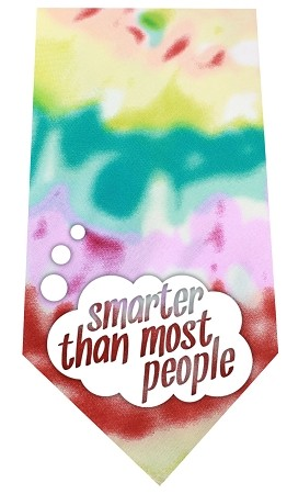 Smarter than Most People Screen Print Bandana Tie Dye