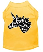 Born to be a Unicorn Screen Print Dog Shirt Yellow Med (12)