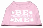 Be Thankful for Me Screen Print Shirt Light Pink XS (8)