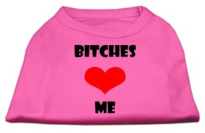 Bitches Love Me Screen Print Shirts Bright Pink XS (8)