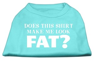 Does This Shirt Make Me Look Fat? Screen Printed Shirt Aqua Sm (10)