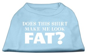 Does This Shirt Make Me Look Fat? Screen Printed Shirt Baby Blue XL (16)