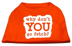 You Go Fetch Screen Print Shirt Orange Lg (14)
