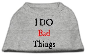 I Do Bad Things Screen Print Shirts Grey XXXL(20)