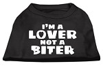 I'm a Lover not a Biter Screen Printed Dog Shirt  Black XS (8)
