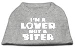 I'm a Lover not a Biter Screen Printed Dog Shirt  Grey XS (8)