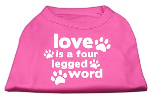 Love is a Four Leg Word Screen Print Shirt Bright Pink XXL (18)