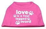 Love is a Four Leg Word Screen Print Shirt Bright Pink XS (8)