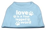 Love is a Four Leg Word Screen Print Shirt Baby Blue Med (12)