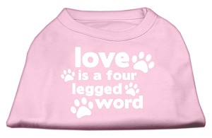 Love is a Four Leg Word Screen Print Shirt Light Pink XS (8)