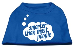 Smarter then Most People Screen Printed Dog Shirt Blue Med (12)