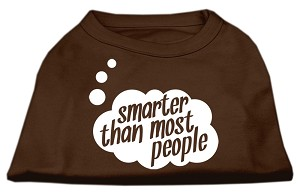 Smarter then Most People Screen Printed Dog Shirt Brown XL (16)