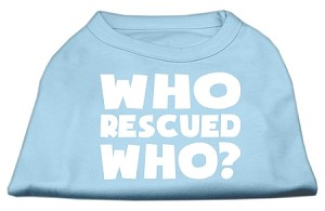 Who Rescued Who Screen Print Shirt Baby Blue Lg (14)