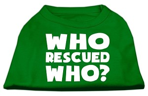 Who Rescued Who Screen Print Shirt Green XXL (18)