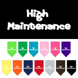 High Maintenance Screen Print Bandana