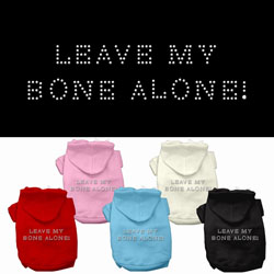 Leave My Bone Alone! Hoodies