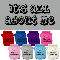 It's All About Me Screen Print Pet Hoodies