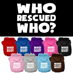 Who Rescued Who Screen Print Pet Hoodies