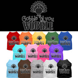 Gobble til You Wobble Screen Print Dog Shirt
