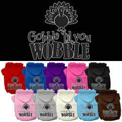 Gobble til You Wobble Screen Print Dog Hoodie