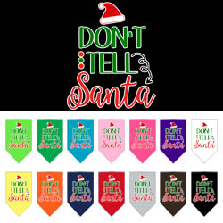 Don't Tell Santa Screen Print Bandana