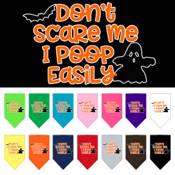 Don't Scare Me, Poops Easily Screen Print bandana